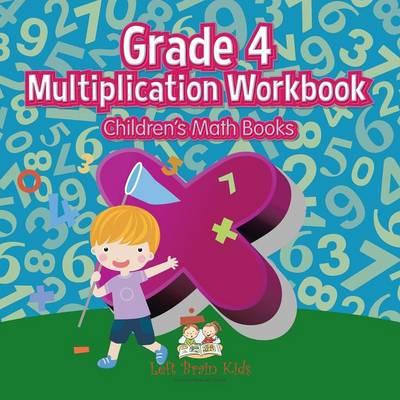 Grade 4 Multiplication Workbook Children's Math Books (Paperback)