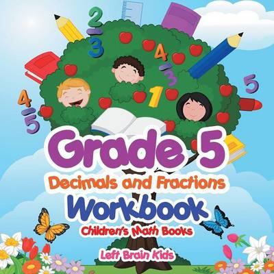 Grade 5 Decimals and Fractions Workbook Children's Math Books (Paperback)