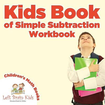 Kids Book of Simple Subtraction Workbook Children's Math Books (Paperback)