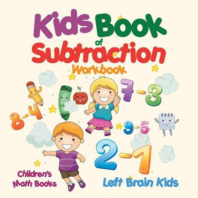 Kids Book of Subtraction Workbook Children's Math Books (Paperback)