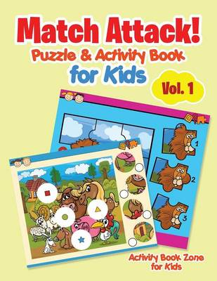 Match Attack! Puzzle & Activity Book for Kids Vol. 1 (Paperback)