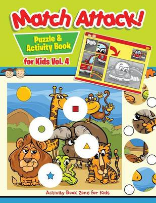 Match Attack! Puzzle & Activity Book for Kids Vol. 4 (Paperback)