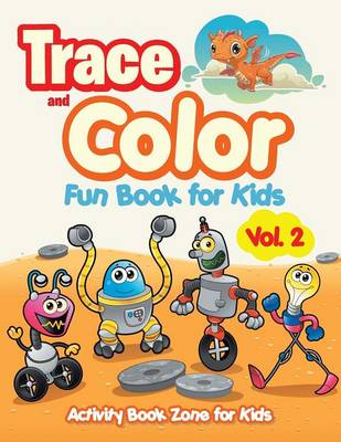 Trace and Color Fun Book for Kids Vol. 2 (Paperback)
