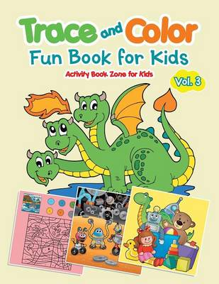 Trace and Color Fun Book for Kids Vol. 3 (Paperback)