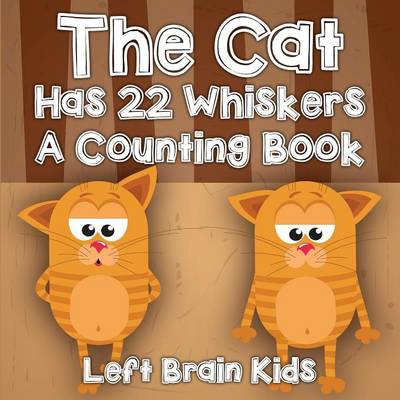The Cat Has 22 Whiskers a Counting Book (Paperback)
