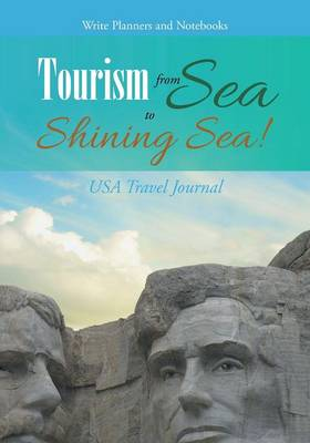Tourism from Sea to Shining Sea! USA Travel Journal (Paperback)