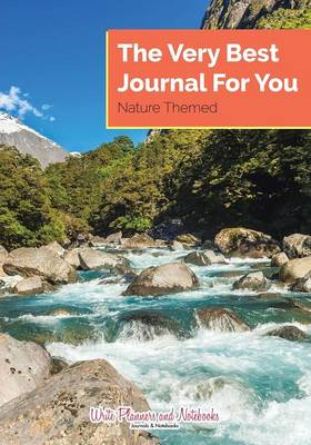 The Very Best Journal for You, Nature Themed (Paperback)