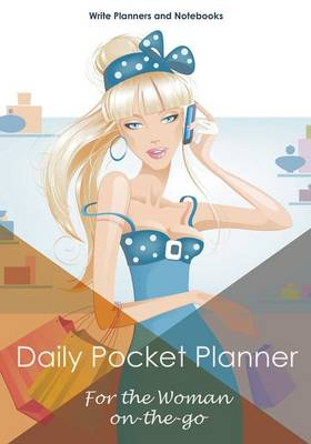 Daily Pocket Planner - For the Woman On-The-Go (Paperback)