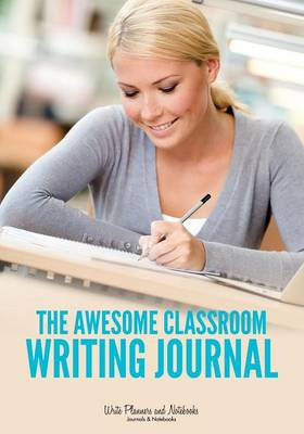 The Awesome Classroom Writing Journal (Paperback)