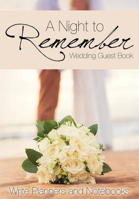 A Night to Remember Wedding Guest Book (Paperback)