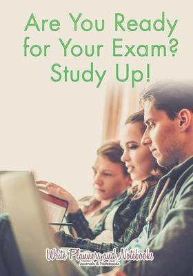 Are You Ready for Your Exam? Study Up! (Paperback)