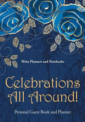 Celebrations All Around! Personal Guest Book and Planner (Paperback)