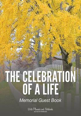 The Celebration of a Life: Memorial Guest Book (Paperback)