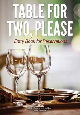 Table for Two, Please - Entry Book for Reservations (Paperback)