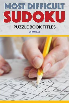 Most Difficult Sudoku Puzzle Book Titles (Paperback)