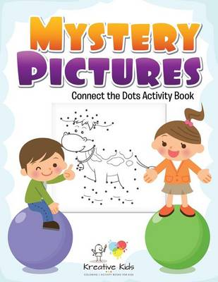 Mystery Pictures: Connect the Dots Activity Book (Paperback)