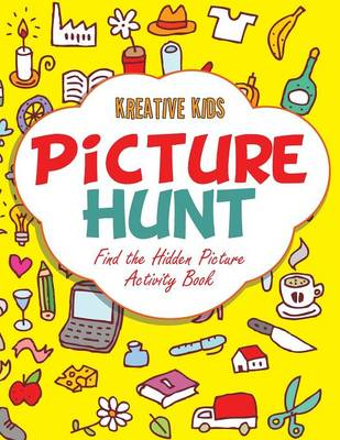 Picture Hunt: Find the Hidden Picture Activity Book (Paperback)