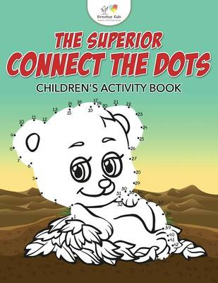 The Superior Connect the Dots Children's Activity Book (Paperback)