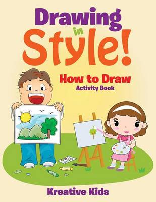 Drawing in Style! How to Draw Activity Book (Paperback)