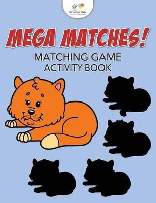 Mega Matches! Matching Game Activity Book (Paperback)