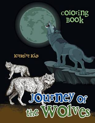 Journey of the Wolves Coloring Book (Paperback)