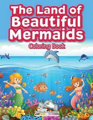 The Land of Beautiful Mermaids Coloring Book (Paperback)