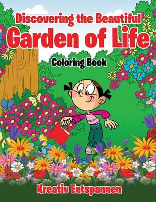 Discovering the Beautiful Garden of Life Coloring Book (Paperback)