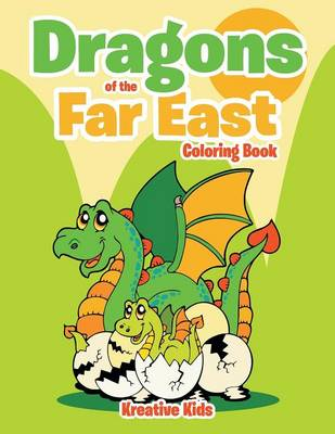 Dragons of the Far East Coloring Book (Paperback)