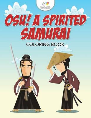 Osu! a Spirited Samurai Coloring Book (Paperback)