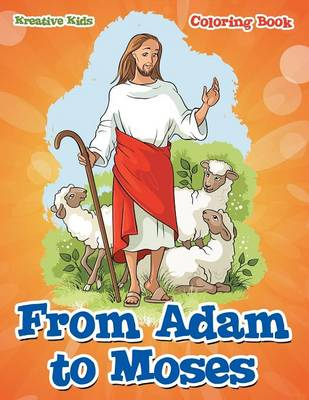 From Adam to Moses Coloring Book (Paperback)