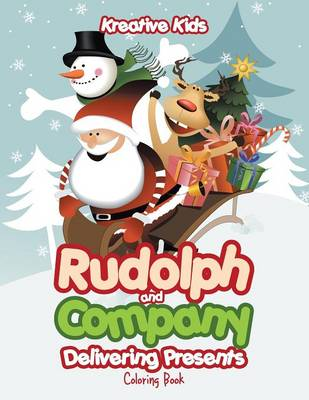 Rudolph and Company Delivering Presents Coloring Book (Paperback)