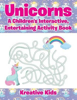 Unicorns: A Children's Interactive, Entertaining Activity Book (Paperback)