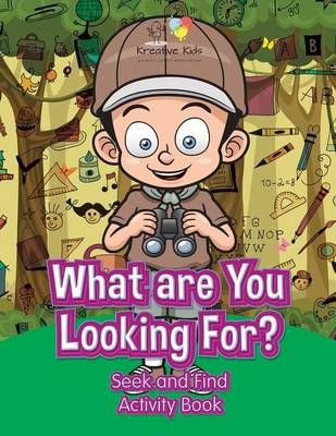 What Are You Looking For? Seek and Find Activity Book (Paperback)