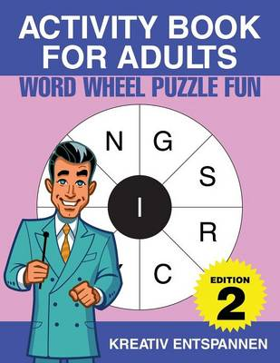 Activity Book for Adults - Word Wheel Puzzle Fun Edition 2 (Paperback)