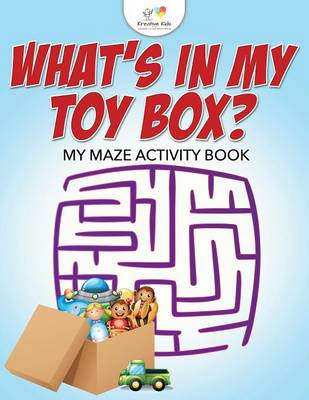 What's in My Toy Box? My Maze Activity Book (Paperback)