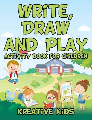 Write, Draw and Play: Activity Book for Children (Paperback)