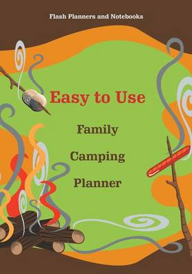 Easy to Use Family Camping Planner (Paperback)