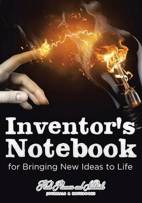 Inventor's Notebook for Bringing New Ideas to Life (Paperback)