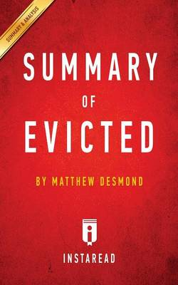Summary of Evicted: by Matthew Desmond Includes Analysis (Paperback)
