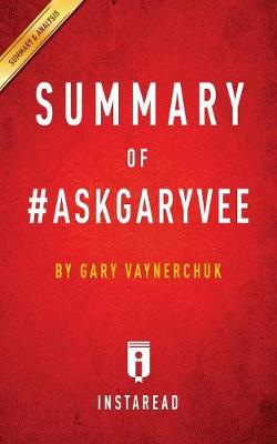 Summary of #Askgaryvee: By Gary Vaynerchuk Includes Analysis (Paperback)