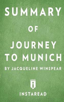 Summary of Journey to Munich by Jacqueline Winspear Includes Analysis (Paperback)
