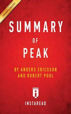 Summary of Peak by Anders Ericsson and Robert Pool Includes Analysis (Paperback)