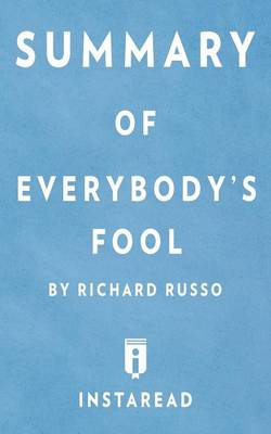 Summary of Everybody's Fool by Richard Russo Includes Analysis (Paperback)