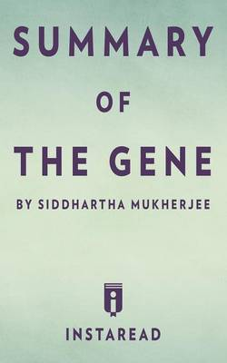 Summary of the Gene: By Siddhartha Mukherjee Includes Analysis (Paperback)