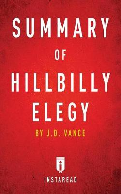 Summary of Hillbilly Elegy: By J.D. Vance Includes Analysis (Paperback)