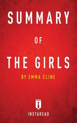 Summary of the Girls: By Emma Cline Includes Analysis (Paperback)