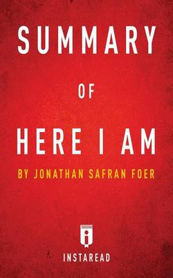 Summary of Here I Am: by Jonathan Safran Foer Includes Analysis (Paperback)