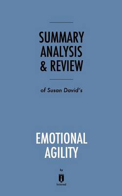 Summary, Analysis & Review of Susan David's Emotional Agility by Instaread (Paperback)