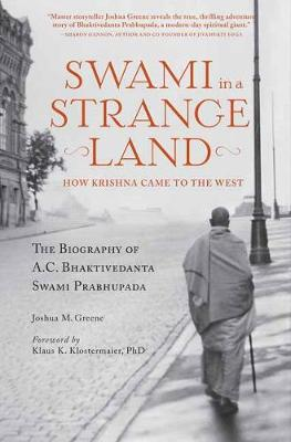Swami in a Strange Land: How Krishna Came to the West (Paperback)