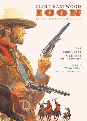 Clint Eastwood: Icon: The Essential Film Art Collection (Hardback)